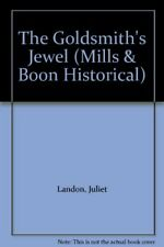 The Goldsmith's Jewel (Mills & Boon Historical) by Landon, Juliet Paperback The