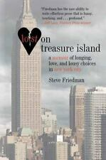 Lost on Treasure Island: A Memoir of Longing, Love, and Lousy Choices in New Yo