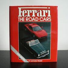 FERRARI THE ROAD CARS - ANTOINE PRUNET 1987 HB - 0854296131 - HAYNES RARE FOULIS