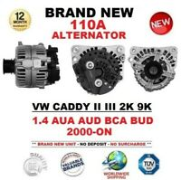 FOR VW CADDY II III 2K 9K 1.4 AUA AUD BCA BUD 2000-ON BRAND NEW 110A ALTERNATOR