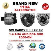 FOR VW CADDY II III 2K 9K 1.4 AUA AUD BCA BUD 2000-ON BRAND NEW 110A ALTERNATOR