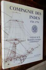 Compagnie des Indes 1720-1770  vaisseaux hommes voyages commerces Boudriot 1983