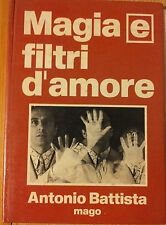 Magia e filtri d'amore - Battista - Copyright By Antonio Battista,1972 - R