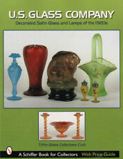 U. S. Glass Company : Decorated Satin Glass and Lamps of the 1920s