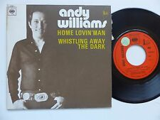 ANDY WILLIAMS Home lovin man CBS 5267 Pressage France Discotheque RTL