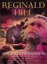 Singing the Sadness,Reginald Hill
