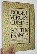 Provencal French Cookbook Roger Verge's CUISINE OF THE SOUTH OF FRANCE 1st/dj