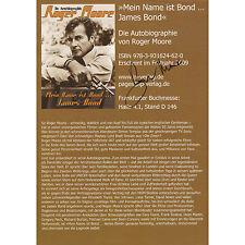 Roger Moore Autogramm signed DIN A4 Flyer Mein Name ist Bond ... James Bond