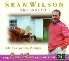 Sean Wilson - Nice and Easy (40 Favourite Songs) 2CD 40 Tracks
