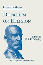 AAR Religions in Translation: Durkheim on Religion 6 by Émile Durkheim (1994,...