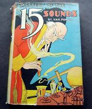 The Mystery of the 15 Sounds by Van Powell 1938 Hardcover with Dust Jacket