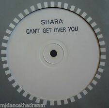 """SHARA ~ Cant Get Over You ~ 12"""" Single TEST PRESS"""