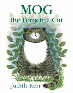 Mog the Forgetful Cat By Judith Kerr. 9780007171347