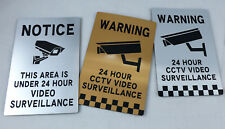 CCTV SIGN SECURITY SURVEILLANCE CAMERA VIDEO LASER ENGRAVED GOLD SILVER