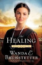 The Healing 2 by Wanda E. Brunstetter (2011, Paperback) BRAND NEW!