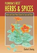 Florida's Best Herbs and Spices: By Boning, Charles R