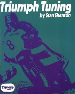 Triumph Tuning Stan Shenton 500 650 Bonneville Tiger 100 Trident 750 Book