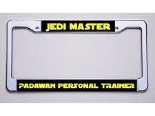 "STAR WARS FANS!  ""JEDI MASTER/PADAWAN PERSONAL TRAINER"" LICENSE PLATE FRAME"