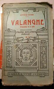 VALANGHE Rossi 1920 TEATRO EDUCATIVO MORALE n. 16 GALLA dramma in 3 atti