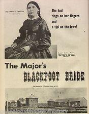 Natawistacha - The Major's Blackfoot Indian Bride-Big Swan,Choteau,Gall,GrayEyes