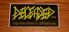 Deceased…Supernatural Addiction Sticker Rectangle Promo 6x3 RARE