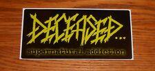 Deceased…Supernatural Addiction Sticker Rectangle Promo 6x3 RARE