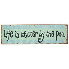 Life Is Better By The Pool Metal Sign Swimming Pool Decor
