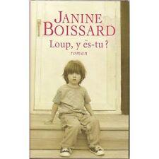 Loup y es-tu ? Janine BOISSARD.France loisirs B008