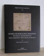 STORIA DI BARLAAM E JOSAPHAS manoscritto 89 Trivulziana RIPRODUZIONE FOTOGRAFICA