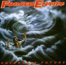 Uncertain Future - Forced Entry (2011, CD NIEUW)