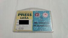 NK CROATIA v FC OLYMPIAKOS, CHAMPIONS LEAGUE 1998/1999, PRESS ACCREDITATION