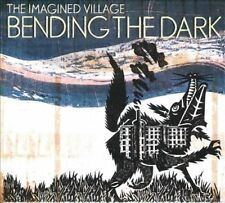 Bending the Dark * by The Imagined Village (CD, May-2012, Emmerson, Corncrake...