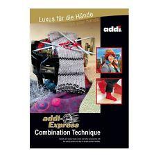 addi-Express Combination Technique - addi Pattern Book