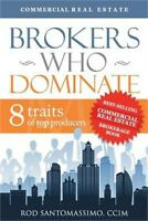 Brokers Who Dominate: 8 Traits of Top Producers (Paperback or Softback)
