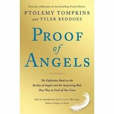 Proof of Angels: The Definitive Book on the Reality of Angels and the Surprising