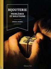 Bijouterie, problèmes et solutions, livre de F. Munro