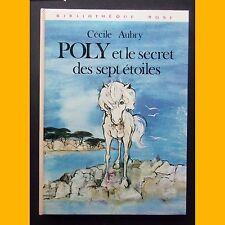 Bibliothèque Rose POLY ET LE SECRET DES SEPT ÉTOILES Cécile Aubry 1978