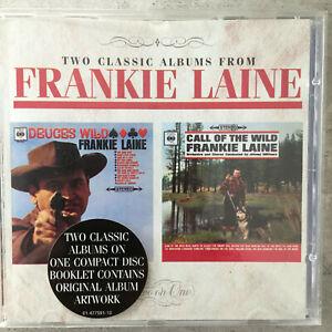 FRANKIE LAINE: Deuces Wild / Call Of The Wild (UK CD Columbia 481017 2 / neu)
