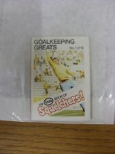1970/1971 Esso: Squelchers - 01 Goalkeeping Greats, An Esso Mini-Book 16 Issued