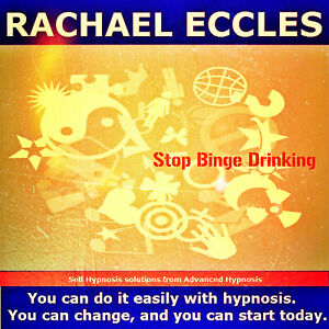 Stop Binge Drinking Take Control of Alcohol Now, Hypnotherapy Self Hypnosis CD