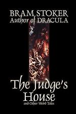 The Judge's House and Other Weird Tales by Bram Stoker, Fiction, Literary, Horro