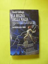 EDDINGS - REGINA DELLA MAGIA - ED.NORD - 1987