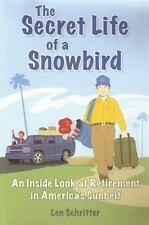 The Secret Life of a Snowbird: An Inside Look at Retirement in America's Sunbelt