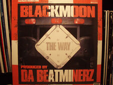 "BLACK MOON - THE WAY (12"")  2002!!!  RARE!!!  DA BEATMINERZ!!!"