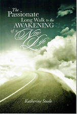 The Passionate Long Walk to the Awakening of a New Life - Asperger's / Autism