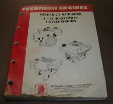 Tecumseh Engines 3-10 Horsepower 4 cycle Engines Mechanic's Handbook Manual