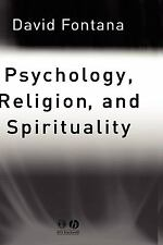 Psychology, Religion and Spirituality by David Fontana (2003, Hardcover)