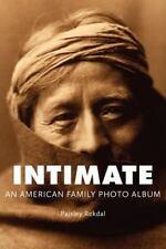 Intimate: An American Family Photo Album (Tupelo Press Lineage)