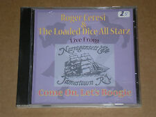 ROGER CERESI & THE LOADED DICE ALL STARZ - COME ON, LET'S BOOGIE - CD