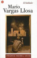 El hablador (Narrativa (Punto de Lectura)) (Spanish Edition) by Vargas Llosa, M